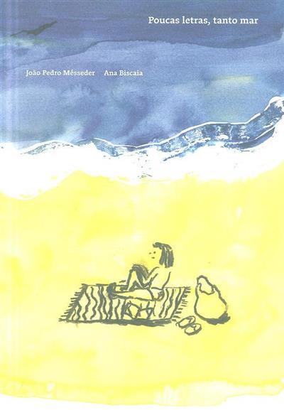Poucas letras, tanto mar (João Pedro Mésseder)