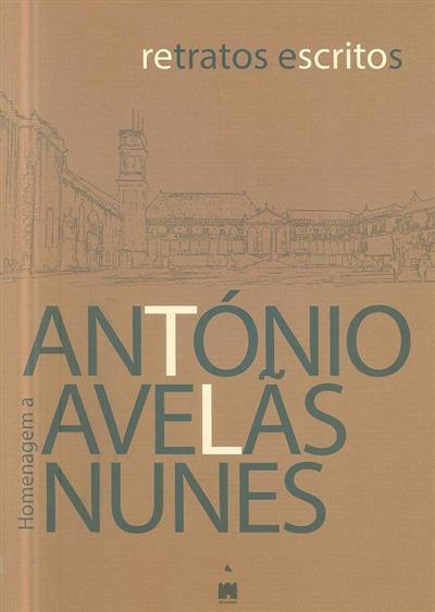 Retratos escritos (coord. Augusto Monteiro... [et al.])