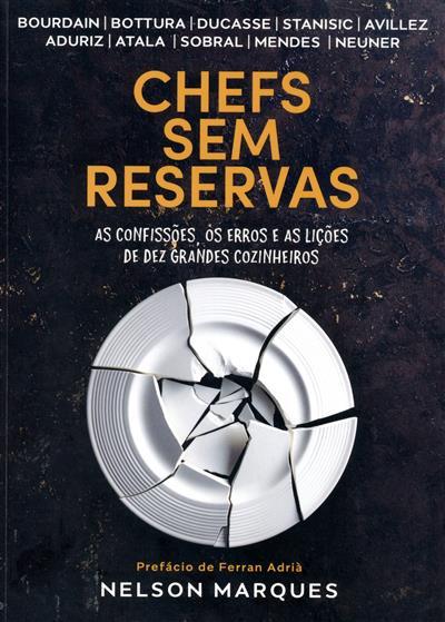 Chefs sem reservas (Nelson Marques)