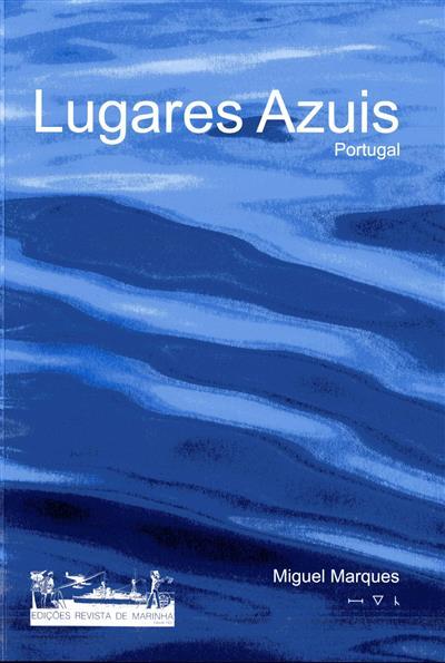 Lugares azuis, Portugal (Miguel Marques)
