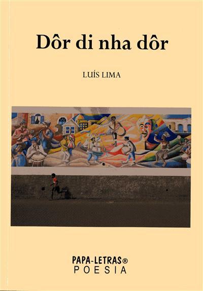 Dôr di nha dôr (Luís Lima)