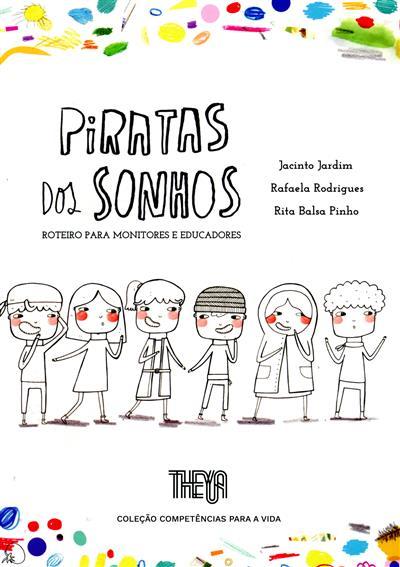 Piratas dos sonhos (Jacinto Jardim, Rafaela Rodrigues, Rita Balsa Pinho)