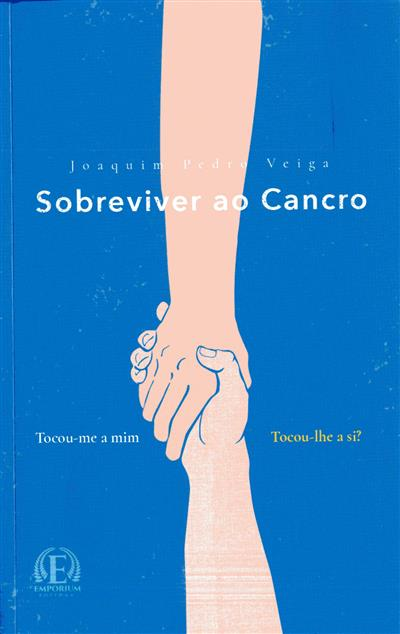 Sobreviver ao cancro (Joaquim Pedro Veiga)