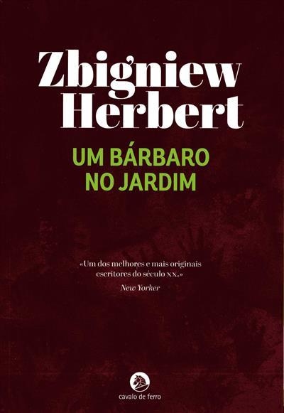 Um bárbaro no jardim (Zbigniew Herbert)