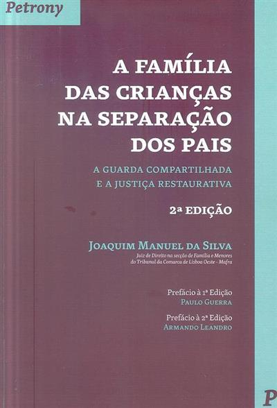 A família das crianças na separação dos pais (Joaquim Manuel da Silva)