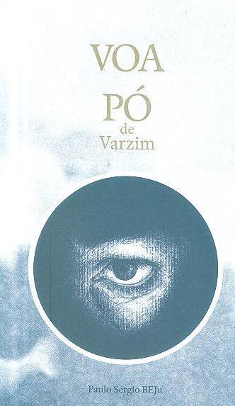 Voa pó de Varzim (Paulo Sérgio Beju)