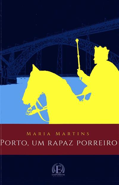 Porto, um rapaz porreiro (Maria Martins)