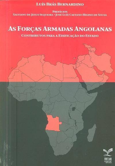 As forças armadas angolanas (Luís Brás Bernardino)