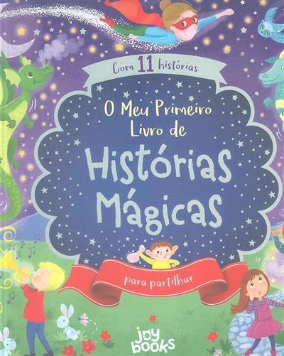 O meu primeiro livro de histórias mágicas (Jenny Woods, Melanie Joyce)