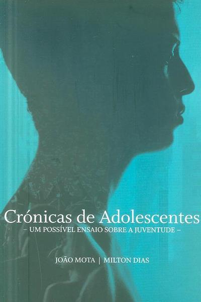 Crónicas de adolescentes (João Mota, Milton Dias)