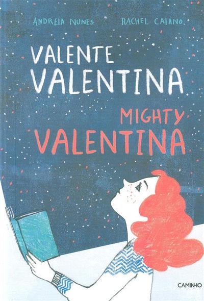 Valente Valentina (Andreia Nunes, Rachel Caiano)