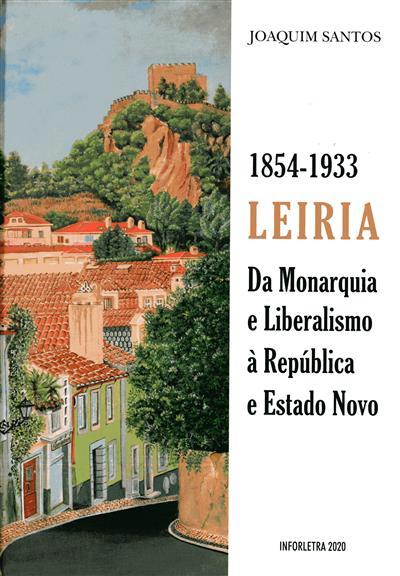 1854-1933 Leiria (Joaquim Santos)