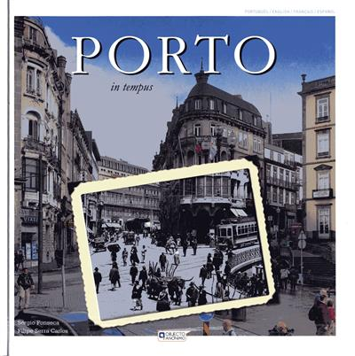 Porto in tempus (Sérgio Fonseca, Filipe Serra Carlos)