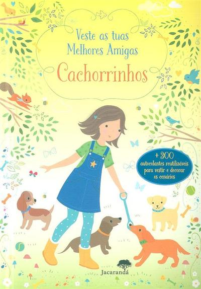 Veste as tuas mehores amigas cachorrinhos