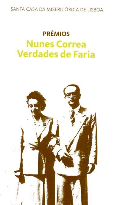Prémios Nunes Correa Verdades de Faria (coord. Maria José Cabral de Almeida)