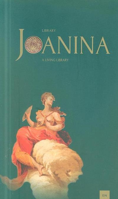 Library Joanina (José Augusto Cardoso Bernardes... [et al.])