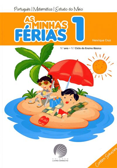 As minhas férias 1 (Henrique Cruz)