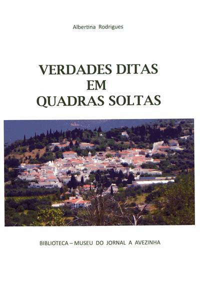 Verdades ditas em quadras soltas (Albertina Coelho Rodrigues)