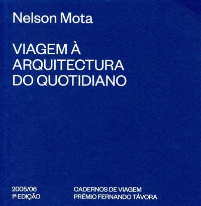 Viagem à arquitectura do quotidiano (Nelson Mota)