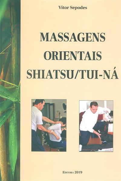 Massagens orientais (Vítor Sepodes)
