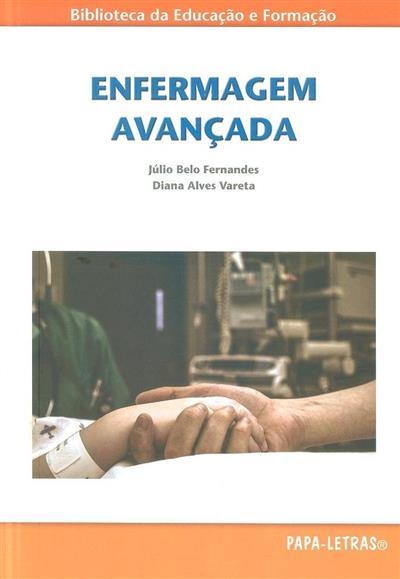 Enfermagem avançada (Júlio Belo Fernandes, Diana Alves Vareta)