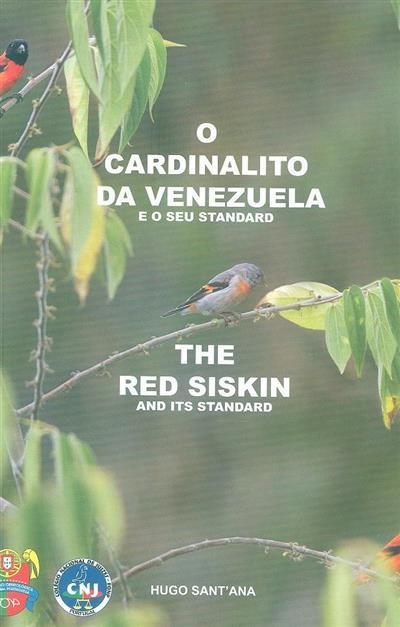 O Cardinalito da Venezuela e o seu standart (Hugo Sant'Ana)