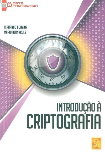 Introdução à criptografia (Fernando Boavida, Mário Bernardes)