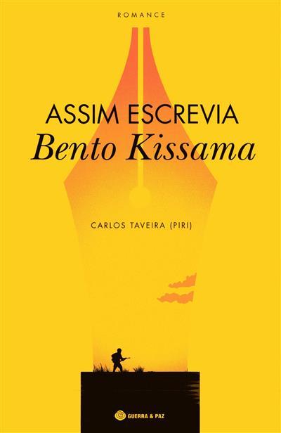 Assim escrevia Bento Kissama (Carlos Taveira)