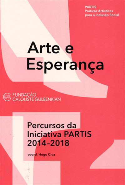 Arte e esperança (coord. Hugo Cruz)