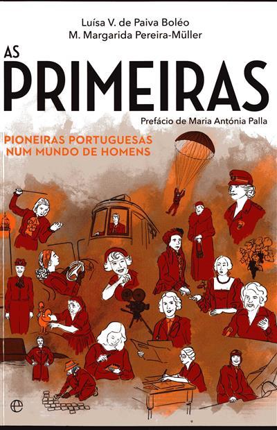 As primeiras pioneiras portuguesas num mundo de homens (Luísa V. de Paiva Boléo, M. Margarida Pereira-Müller)