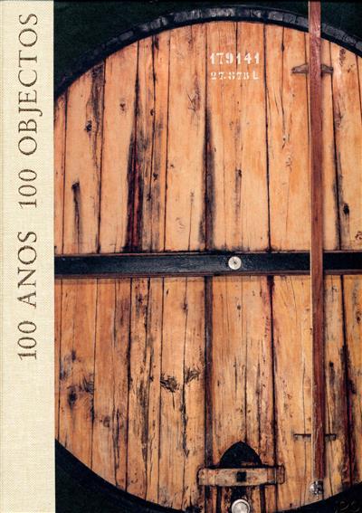 100 anos, 100 objectos (texto Emílio Remelhe)
