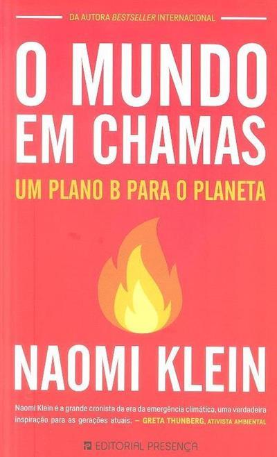 O mundo em chamas (Naomi Klein)