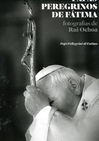 Papas peregrinos de Fátima (Rui Ochoa)