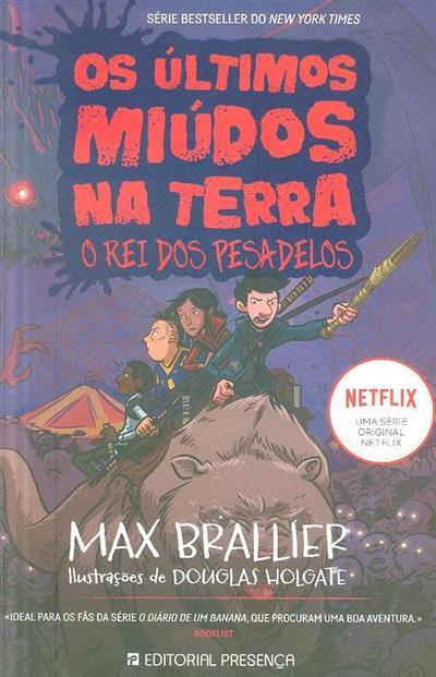 O rei dos pesadelos (Max Brallier)