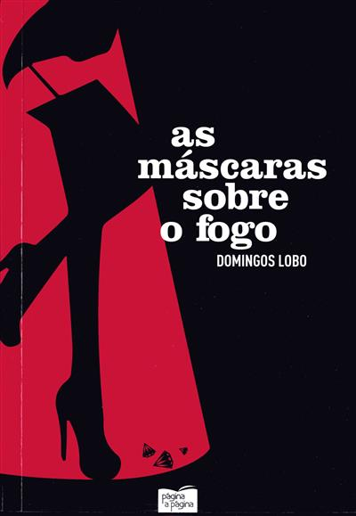 As máscaras sobre o fogo