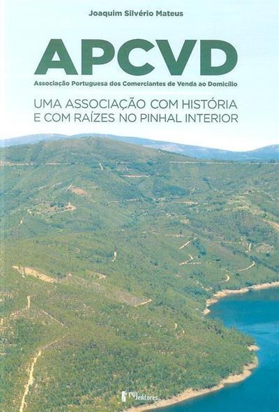 APCVD - Associação Portuguesa dos Comerciantes de Venda ao Domicílio (Joaquim Silvério Mateus)