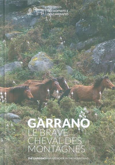 Garrano, le brave cheval des montagnes (coord. José Maria Costa)