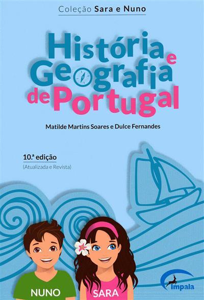 História e Geografia de Portugal (Matilde Martins Soares, Dulce Fernandes)