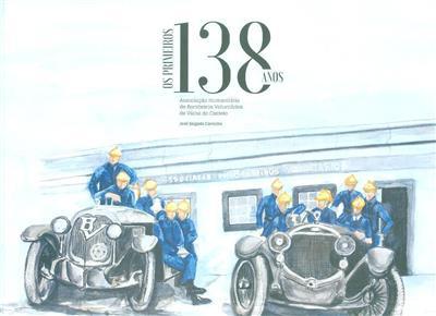Os primeiros 138 anos (texto e aguarelas José Salgado Carvalho)
