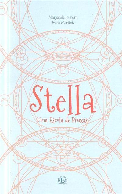 Stella, uma escola de bruxas (Margarida Loureiro, Joana Martinho)