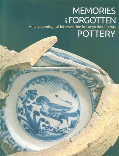 Memories of a forgotten pottery (coord. Maria Antónia Pinto de Matos)