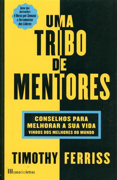 Uma tribo de mentores (Timothy Ferriss)