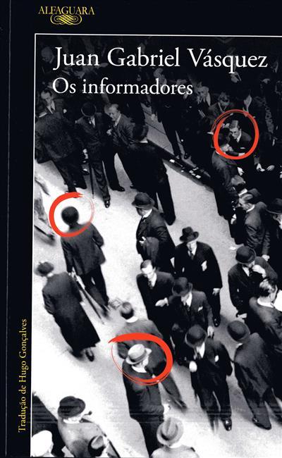 Os informadores (Juan Gabriel Vásquez)