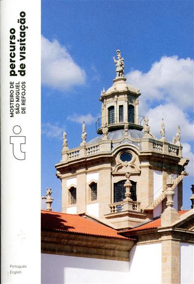 Mosteiro de São Miguel de Refojos (Paulo Freitas, Maria João Marques)