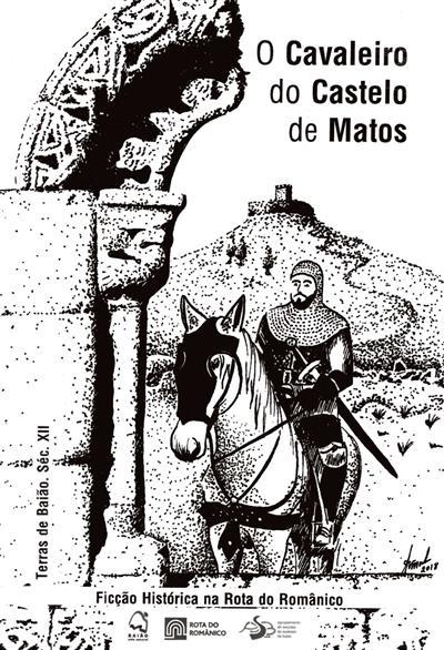 O Cavaleiro do Castelo de Matos (Alexandre Lourenço Correia)