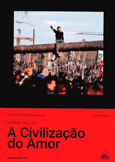 A civilização do amor (António Jorge Pires Ferreira, Luís Manuel Pereira da Silva)