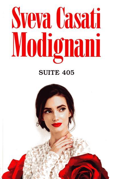 Suite 405 (Sveva Casati Modignani)
