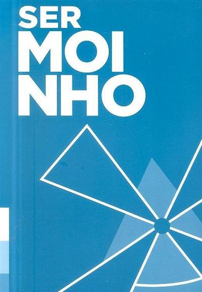 Ser moinho (Associação Guias de Portugal)