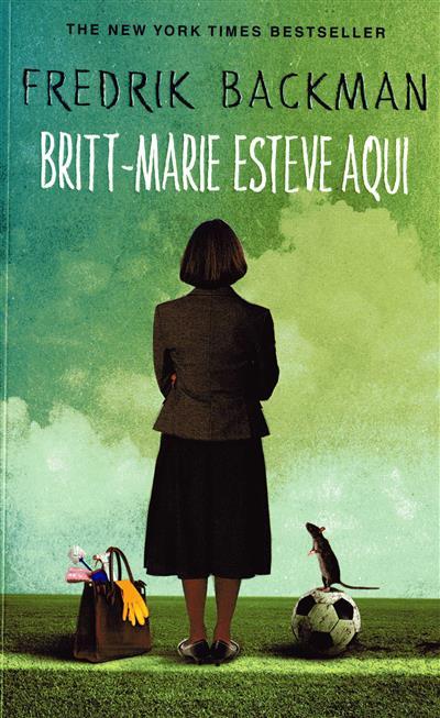 Britt-Marie esteve aqui (Frederik Backman)
