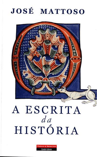 A escrita da história (José Mattoso)